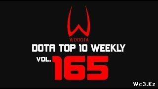 DotA - WoDotA Top10 Weekly Vol.165